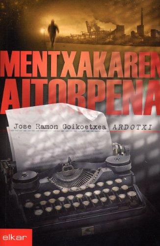 9788497833981: Mentxakaren aitorpena (Literatura)