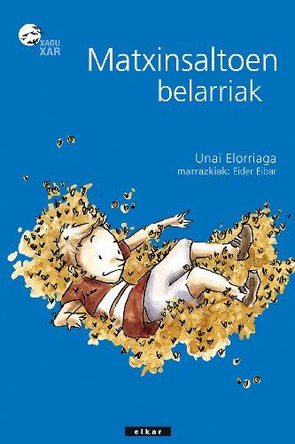 9788497833998: Matxinsaltoen Belarriak