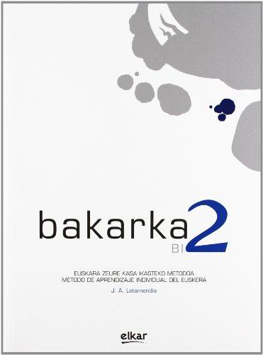9788497834902: Bakarka 2