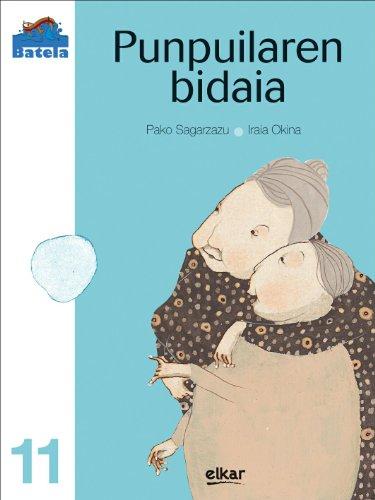 9788497835091: Punpuilaren bidaia (Batela)