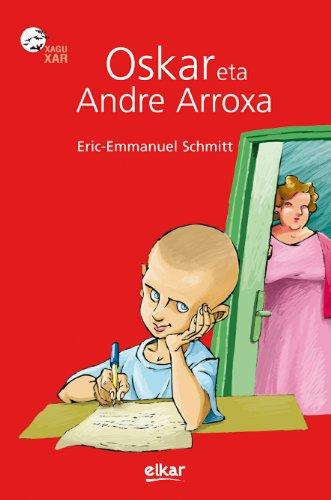 9788497835367: Oskar Eta Andre Arroxa