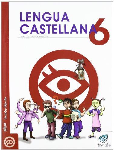 9788497835862: Txanela 6 - Lengua castellana 6 (6 liburuxka)