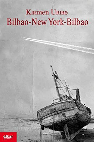 9788497836418: Bilbao-New York-Bilbao (Literatura)