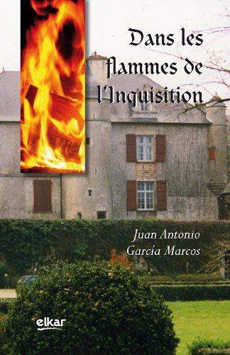 9788497836661: Dans les Flammes de l¿Inquisition (Elez)
