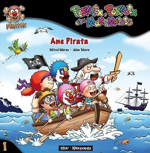 9788497837552: Ane pirata (Piratak)