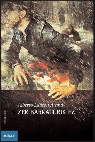 9788497839853: Zer barkaturik ez (Ateko bandan)