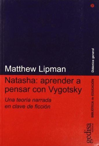 9788497840101: Natasha. Aprender a Pensar Con Vigotsky (Spanish Edition)