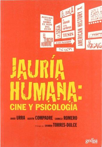 Jauria humana/ The Chase: Cine Y Psicologia/: Javier Urra; Agustin