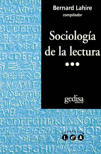 Sociologia de La Lectura (Spanish Edition): Lahire, Bernard