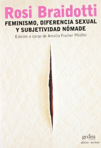 9788497840231: Feminismo, Diferencia Sexual y Subjetividad Nomade (Spanish Edition)