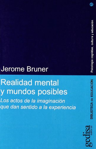 Realidad Mental Y Mundos Posibles (Spanish Edition): Bruner, Jerome