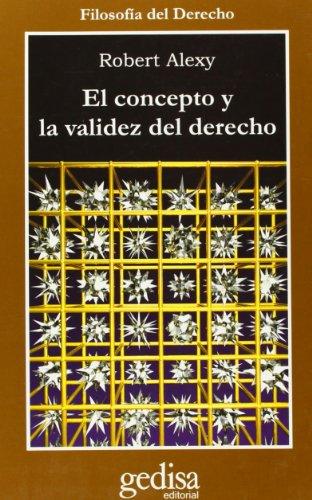 9788497840286: El concepto y la validez del dereho/ The Concept and the Validity of Rights (Cla-De-Ma) (Spanish Edition)