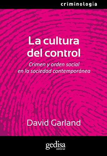 La cultura del control (Criminologia) (Spanish Edition): Garland, David