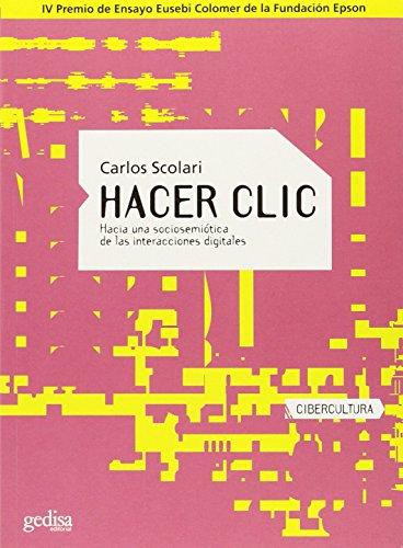 9788497840613: Hacer clic (Cibercultura)