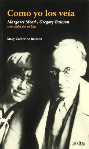 9788497840767: Como yo los veía. Margaret mead y Gregory bateson