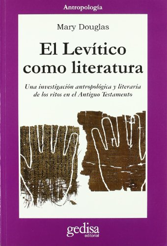 9788497840804: El Levitico Como Literatura/ Leviticus As Literature (Antropologia (Gedisa)) (Spanish Edition)