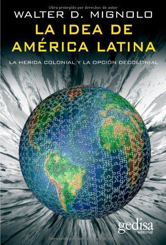 La Idea De América Latina (Bip (Biblioteca Iberoamericana De Pensamiento)) (Spanish Edition): ...