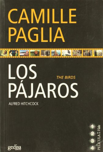 Los Pajaros / The Birds (Spanish Edition) (8497840976) by Paglia, Camille