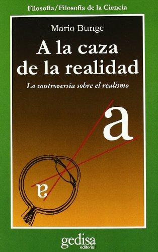 9788497841238: A la caza de la realidad/ Chasing Reality: La Controversia Sobre El Realismo/ Strife over Realism (Cla-De-Ma) (Spanish Edition)