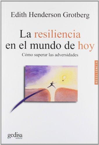 9788497841382: La resiliencia en el mundo de hoy (Psicologia/Resiliencia)