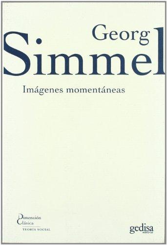 IMÁGENES MOMENTÁNEAS: Simmel, Georg