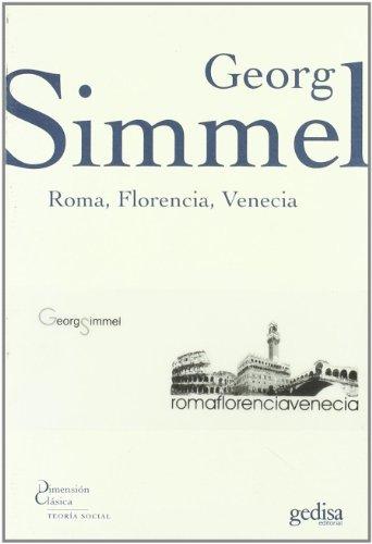 9788497841429: Roma, Florencia, Venecia/ Rome, Florence, Venice (Dimension Clasica) (Spanish Edition)