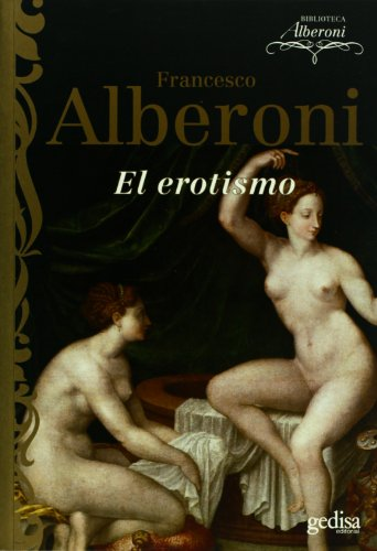 EL EROTISMO: Alberoni, Francesco