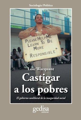 9788497841559: Castigar a los Pobres (Spanish Edition)