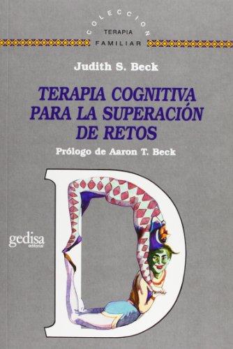 9788497841580: Terapia cognitiva para la superacion de retos (Terapia Familiar) (Spanish Edition)