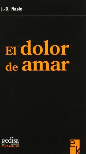 9788497841825: El dolor de amar/ The pain of love (Psicoanalisis Econobook) (Spanish Edition)