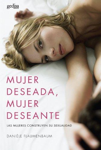 9788497841900: Mujer deseada, mujer deseante (Psicologia (gedisa))