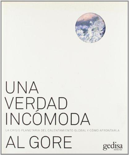 9788497842037: Una verdad incomoda. La crisis planetaria del calentamiento global y como afrontarla (Spanish Edition)