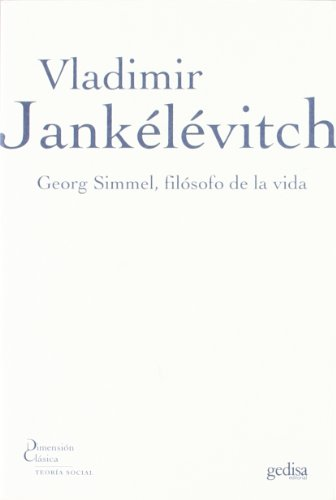 9788497842105: Georg Simmel, filósofo de la vida (Dimension Clasica)