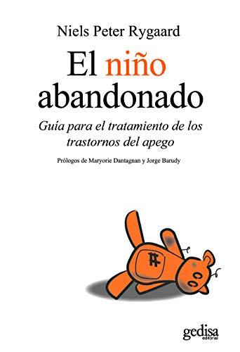 El nino abandonado (Psicologia) (Spanish Edition): Niels Peter Rygaard