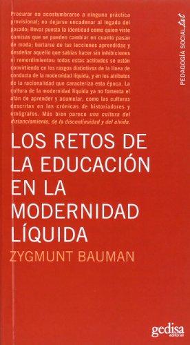 9788497842297: Los Retos De La Educación En La Modernidad Líquida (Pedagogia Socia-txt)