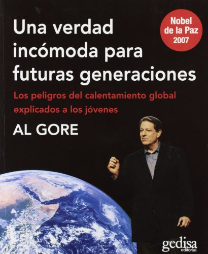 9788497842327: Una verdad incomoda para futuras generaciones. Los peligros del calentamiento global explicados a los jovenes (Libertad Y Cambio) (Spanish Edition)