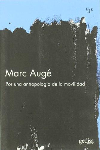 9788497842358: Por una antropologia de la movilidad/ For an anthropology of mobility (Vision 3x) (Spanish Edition)