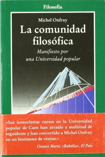 9788497842525: La Comunidad Filosofica: Manifiesto por una Universidad popular (Cla-de-ma) (Spanish Edition)