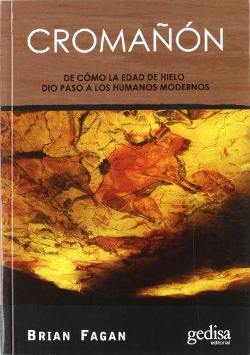 9788497842976: Cromañón: De como la Edad de Hielo dio paso a los humanos modernos (Extensión Científica)