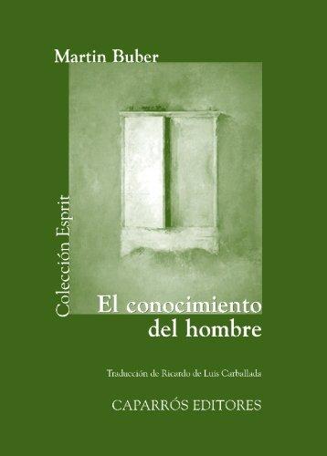 9788497843843: El Conocimiento Del Hombre (Bibliot. Economica Gedisa)