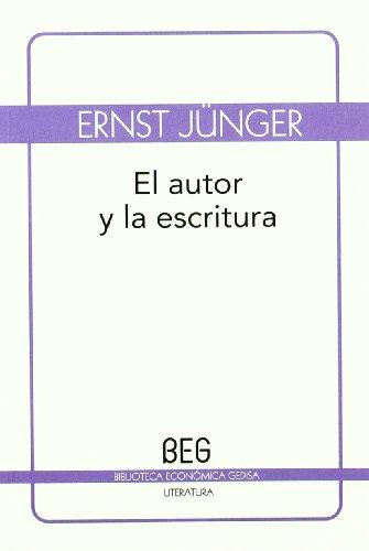 El autor y la escritura (beg) (849784386X) by ERNST JUNGER