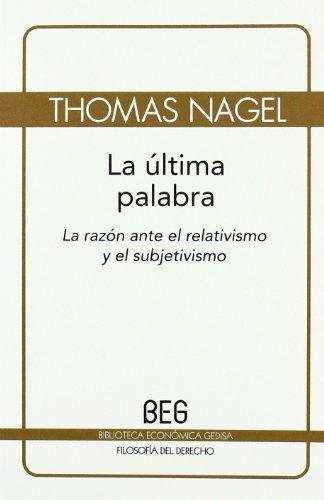 9788497843874: La última palabra (beg) (Bibliot. Economica Gedisa)
