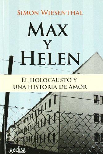 9788497843935: Max y Helen. El holocausto y una historia de amor (Biografias (gedisa))