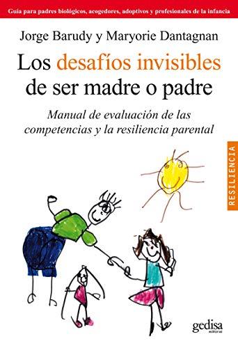 Los desafios invisibles de ser madre o: Barudy, Jorge