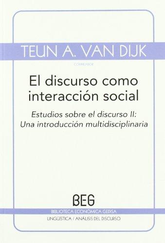 9788497845090: El discurso como interacción social: Estudios sobre el discurso II: Una introducción multidisciplinaria (BEG / Lingüística)