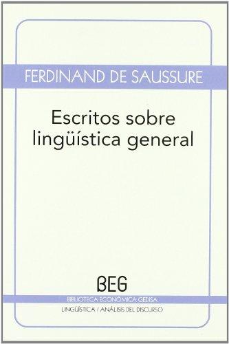 9788497845168: Escritos sobre lingüística general (BEG / Lingüística)