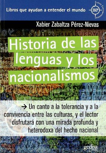 HISTORIA DE LAS LENGUAS Y LOS NACIONALISMOS: Zabaltza Pérez-Nievas, Xabier