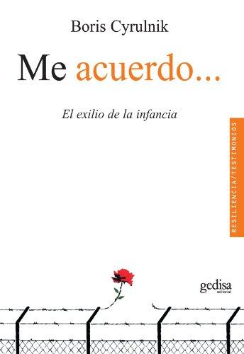 9788497845274: Me acuerdoel exilio de la infancia (Spanish Edition)