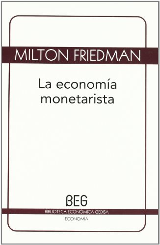 9788497845991: La economia monetarista (Spanish Edition)