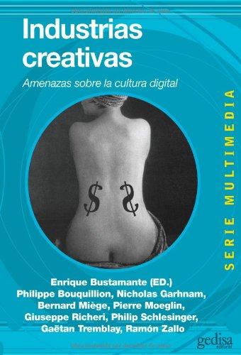 9788497846110: Industrias creativas: Amenazas sobre la cultura digital (Multimedia)